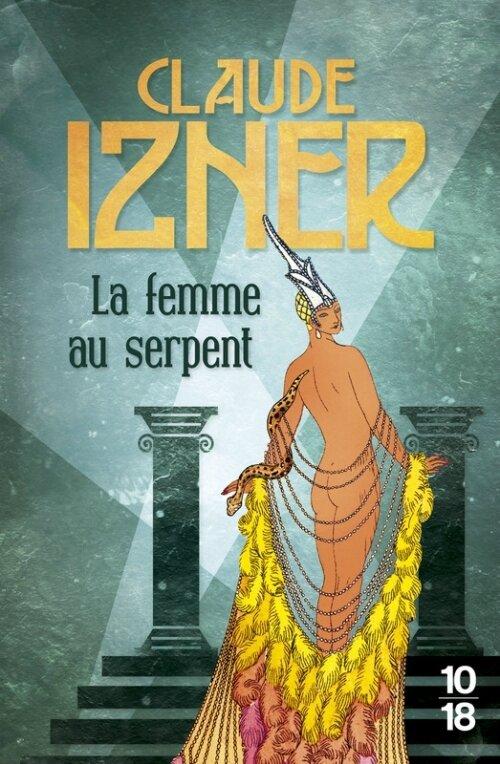 La femme au serpent de Claude Izner