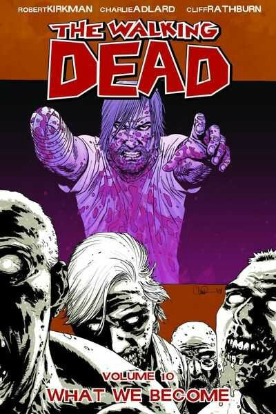 walking dead vol 10 what we become TP