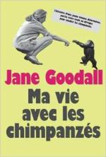 http://www.amazon.fr/vie-avec-chimpanz%C3%A9s-Jane-Goodall/dp/2211208053