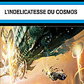 L'indlicatesse du Cosmos - Eric Lequien Esposti - Rivire Blanche - 