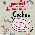 L'incroyable journal (top secret) de monsieur cochon, d'emer stamp