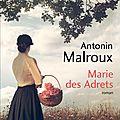 Antonin malroux : marie des adrets