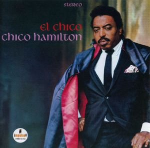 Chico Hamilton - 1965- El Chico (Impulse!)