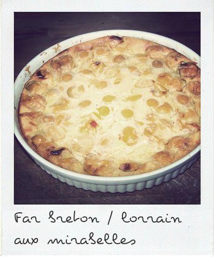 Far breton lorrain aux mirabelles du bruit dans ma - Du bruit dans ma cuisine ...