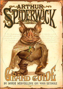 arthur_spiderwick_grand_guide_du_monde_merveilleux_qui_vous_entoure