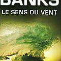 Le sens du vent d'iain m. banks