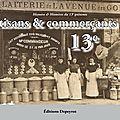 Dimanche 26 novembre, histoire & histoires du 13e sera sur le marché de la place jeanne d'arc