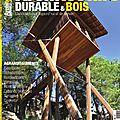 Parution dans architecture durable § bois