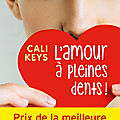 L'amour à pleines dents de cali keys