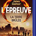 Dashner,james - l'epreuve -2 la terre brûlée livre audio lu par adrien larmande
