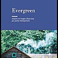 Evergreen - rebecca rasmussen - editions mercure de france