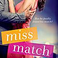 Miss match by laurelin mcgee (arc provided by the publicist for an honest review)