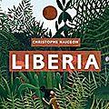 Liberia, christophe naigeon