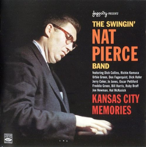 Nat Pierce Band - 1950-55 - Kansas City Memories (Fresh Sound)