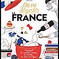 On va déguster - la france - françois régis gaudry - editions marabout