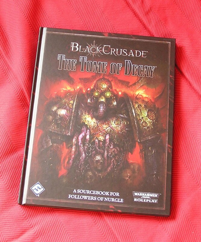 Black Crusade - The Tome of Decay book