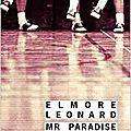 14. mr paradise d' elmore leonard