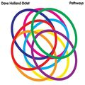 Dave Holland Octet - 2010 - Pathways (Dare2)