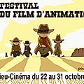 10ème festival du film d'animation à villedieu-les poêles (50) - du 22 au 31 octobre 2013