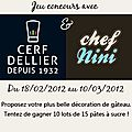 Concours Cerf-Dellier chez Chef Nini