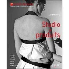 Studio et produits, Olivier Gerval