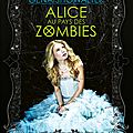 Chroniques de zombieland #1 : alice au pays des zombies, gena showalter
