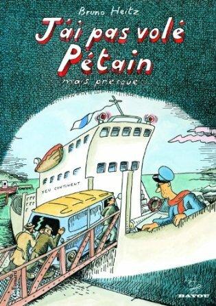 J'ai pas volé Pétain