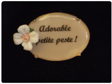 broche_Adorable_petite_peste