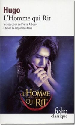 Victor Hugo - L'Homme Qui Rit