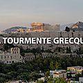 La tourmente grecque