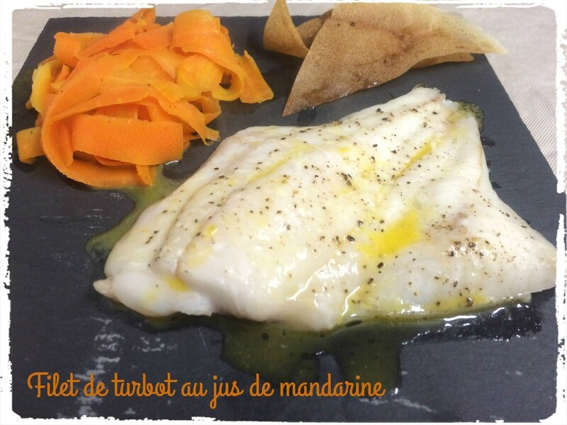 Filet de turbot au jus de mandarine