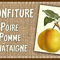 Confiture poire pomme châtaigne : étiquettes
