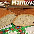 ~~ mantovana - pain italien à l'huile d'olive ~~