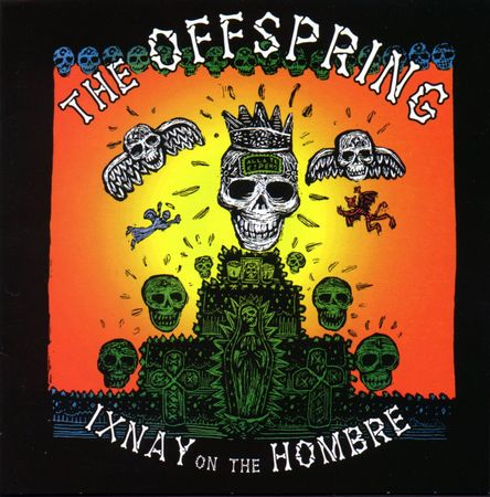 THE_20OFFSPRING_20__20Ixnay_20on_20the_20hombre_20__20Front