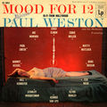 Paul Weston - 1955 - Mood For 12 (Columbia)