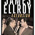 Extorsion de james ellroy