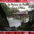 Pékin - La Maison du Prince Gong