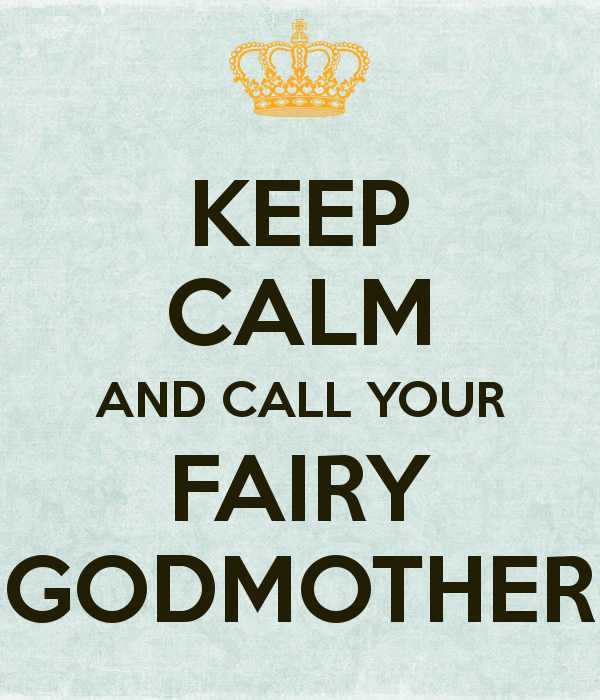 keep-calm-and-call-your-fairy-godmother-9