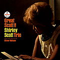 Shirley Scott Trio Orchestra Conducted By Oliver Nelson - 1964 - Great Scott!! (Impulse!)