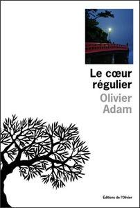 olivier-adam-le-coeur-regulier,M41167[1]