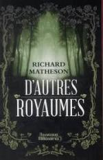 Matheson_Dautres_royaumes