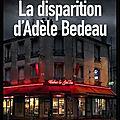 La disparition d'adèle bedeau - graeme macrae burnet - editions sonatine