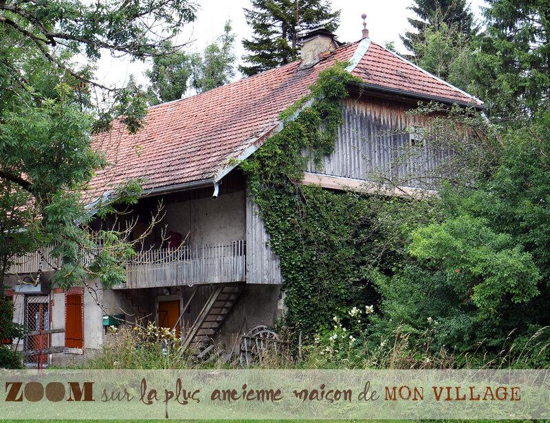 Zoom sur la plus ancienne maison de mon village--------