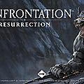 Confrontation : résurrection