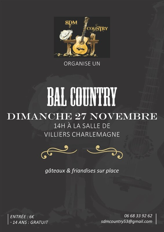 BAL SDM COUNTRY 27 nov à Villiers Charlemagne 53