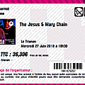 The jesus and mary chain - mercredi 27 juin 2018 - le trianon (paris)