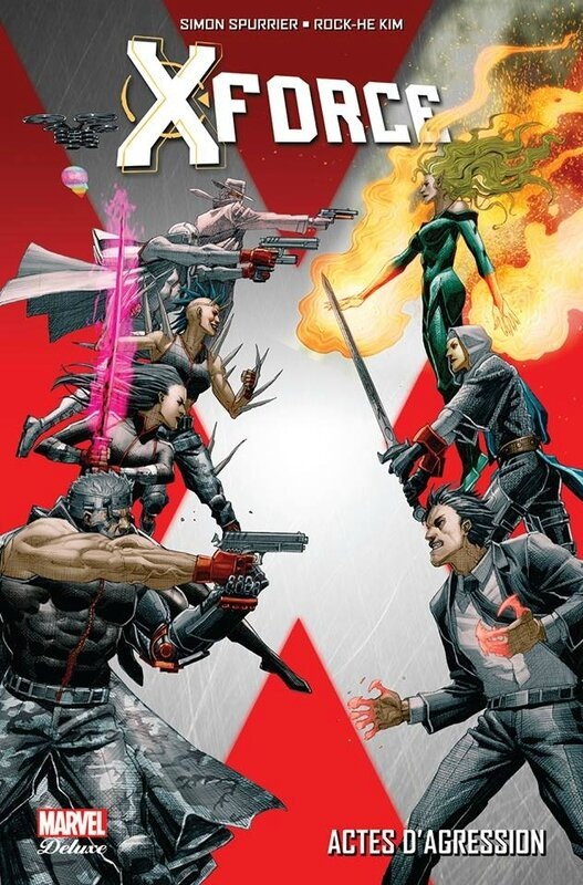 marvel deluxe x-force actes d'agression