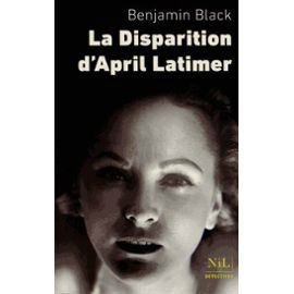 la-disparition-d-april-latimer-de-benjamin-black-933796896_ML