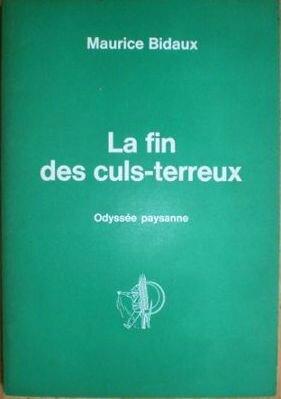 Livre Maurice Bidaux La fin des culs terreux