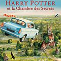 Harry potter et la chambre des secrets version illustrée par jim kay